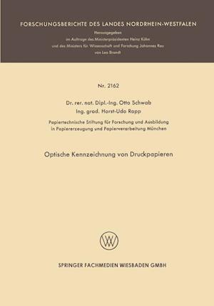Optische Kennzeichnung Von Druckpapieren af Otto Schwab