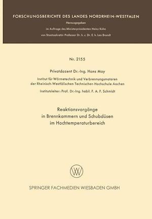 Reaktionsvorgange in Brennkammern Und Schubdusen Im Hochtemperaturbereich af Hans May