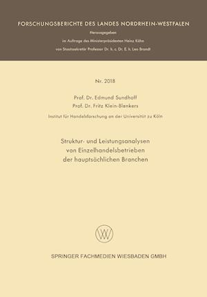 Struktur- Und Leistungsanalysen Von Einzelhandelsbetrieben Der Hauptsachlichen Branchen af Edmund Sundhoff