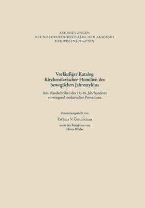 Vorlaufiger Katalog Kirchenslavischer Homilien des beweglichen Jahreszyklus af Tat'jana V. Ertorickaja