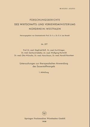Untersuchungen zur therapeutischen Anwendung des Sauerstoffmangels af Kurt Krieger, Hans Braun, Otto Wunsche