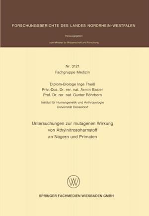 Untersuchungen zur mutagenen Wirkung von Athylnitrosoharnstoff an Nagern und Primaten af Armin Basler, Gunter Rohrborn, Inge Thei