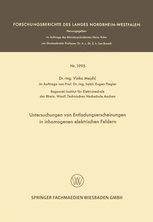 Untersuchungen von Entladungserscheinungen in inhomogenen elektrischen Feldern af Vinko Majdic