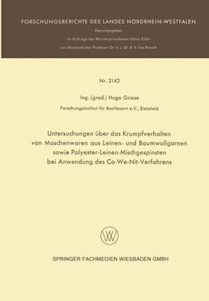 Untersuchungen uber das Krumpfverhalten von Maschenwaren aus Leinen- und Baumwollgarnen sowie Polyester-Leinen-Mischgespinsten bei Anwendung des Co-We-Nit-Verfahrens af Hugo Griese