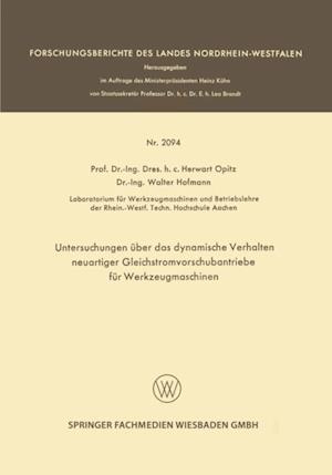Untersuchungen uber das dynamische Verhalten neuartiger Gleichstromvorschubantriebe fur Werkzeugmaschinen af Walter Hofmann, Herwart Opitz