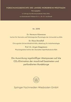 Die Auswirkung regelmaiger Atempausen auf die CO2-Elimination der maschinell beatmeten und perfundierten Hundelunge af Jurgen Stegemann, Hermann Kammerer, Klaus Standfu