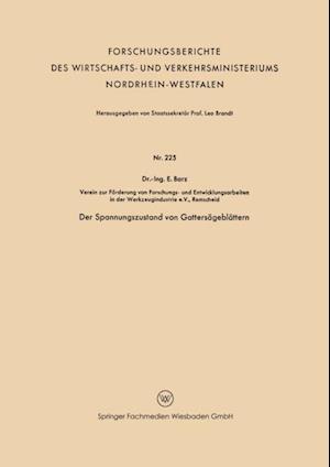 Der Spannungszustand von Gattersageblattern af E. Barz