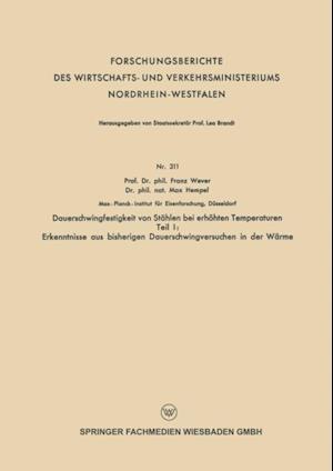 Dauerschwingfestigkeit von Stahlen bei erhohten Temperaturen af Max Hempel, Franz Wever