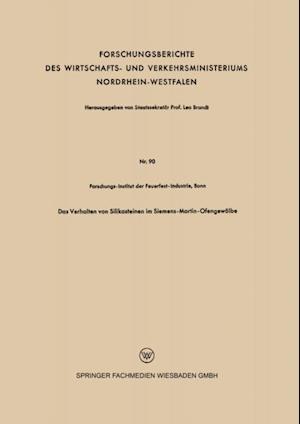 Das Verhalten von Silikasteinen im Siemens-Martin-Ofengewolbe af Forschungs-Institut der Feuefest-Industrie