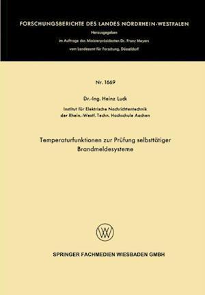 Temperaturfunktionen zur Prufung selbsttatiger Brandmeldesysteme af Heinz Luck