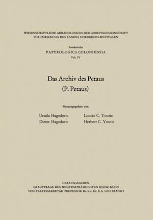 Das Archiv des Petaus af Ursula Hagedorn, Louise C. Youtie, Herbert C. Youtie