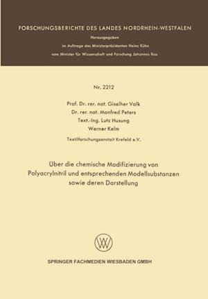 Uber die chemische Modifizierung von Polyacrylnitril und entsprechenden Modellsubstanzen sowie deren Darstellung af Manfred Peters, Giselher Valk, Lutz Husung