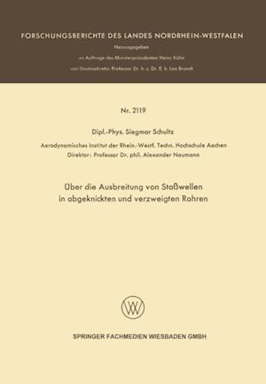 Uber die Ausbreitung von Stowellen in abgeknickten und verzweigten Rohren af Siegmar Schultz