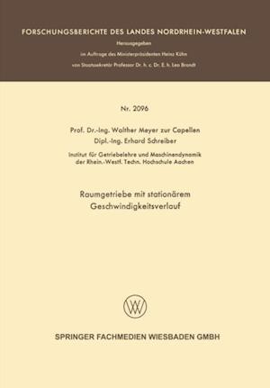 Raumgetriebe mit stationarem Geschwindigkeitsverlauf af Walther Meyer Capellen