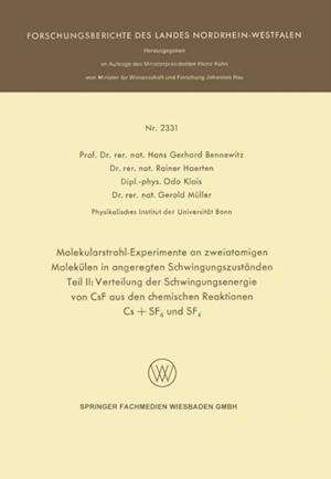 Molekularstrahl-Experimente an zweiatomigen Molekulen in angeregten Schwingungszustanden af Hans Gerhard Bennewitz, Odo Klais, Rainer Haerten