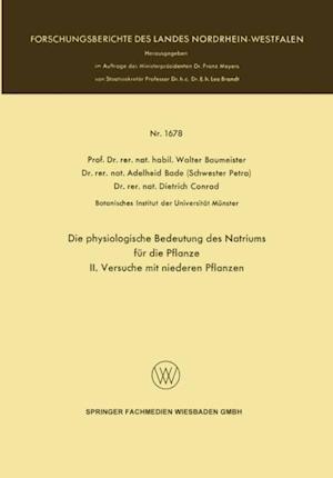 Die physiologische Bedeutung des Natriums fur die Pflanze af Walter Baumeister, Lothar Schmidt