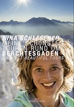 Meine Schonsten Touren Rund Um Berchtesgaden / My Most Beautiful Tours