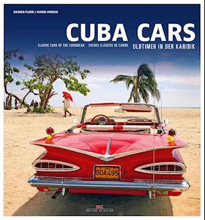 Bog, hardback Cuba Cars af Harri Morick, Rainer Floer