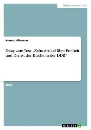 Essay Zum Text Zehn Artikel Uber Freiheit Und Dienst Der Kirche in Der Ddr af Konrad Altmann
