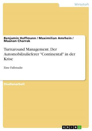 Turnaround Management. Der Automobilzulieferer