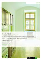 Klassische Immobilienbewertungsverfahren Und Due Diligence Real Estate in Deutschland