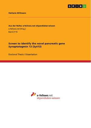 Bog, paperback Screen to Identify the Novel Pancreatic Gene Synaptotagmin 13 (Syt13) af Stefanie Willmann