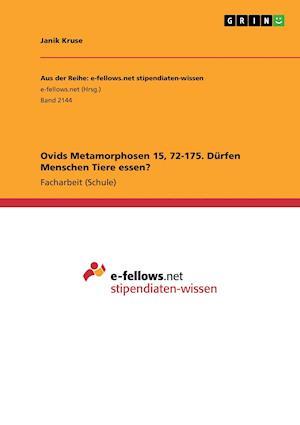 Bog, paperback Ovids Metamorphosen 15, 72-175. Durfen Menschen Tiere Essen? af Janik Kruse