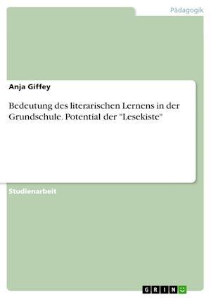 Bog, paperback Bedeutung Des Literarischen Lernens in Der Grundschule. Potential Der