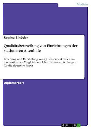 Bog, paperback Qualitatsbeurteilung Von Einrichtungen Der Stationaren Altenhilfe af Regina Binoder