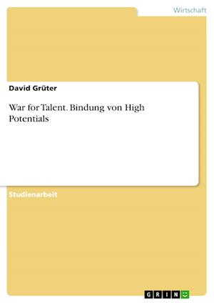 Bog, paperback War for Talent. Bindung Von High Potentials af David Gruter
