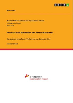 Prozesse Und Methoden Der Personalauswahl af Marco Herz