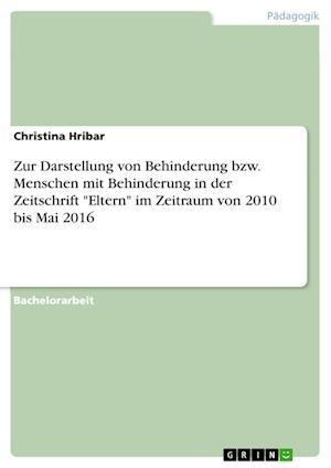 Bog, paperback Zur Darstellung Von Behinderung Bzw. Menschen Mit Behinderung in Der Zeitschrift