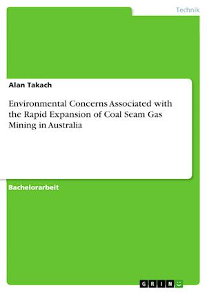 Bog, paperback Environmental Concerns Associated with the Rapid Expansion of Coal Seam Gas Mining in Australia af Alan Takach
