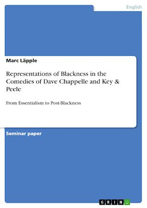Bog, paperback Representations of Blackness in the Comedies of Dave Chappelle and Key & Peele af Marc Lapple