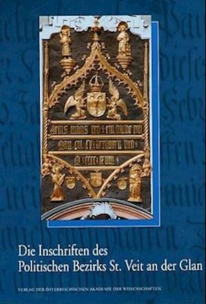 Die Inschriften Des Politischen Bezirks St. Veit an Der Glan af Friedrich Leitner