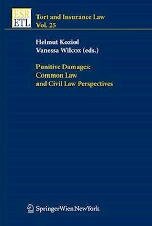 Punitive Damages: Common Law and Civil Law Perspectives af Helmut Koziol, Vanessa Wilcox