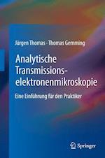 Analytische Transmissionselektronenmikroskopie af Thomas Gemming, Jurgen Thomas