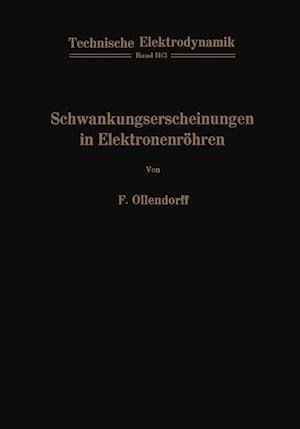 Schwankungserscheinungen in Elektronenrohren af Franz Ollendorff