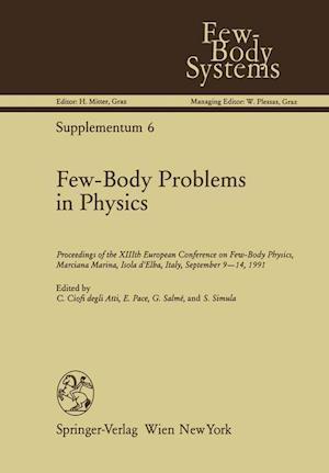 Few-Body Problems in Physics af Claudio Ciofi Degli Atti