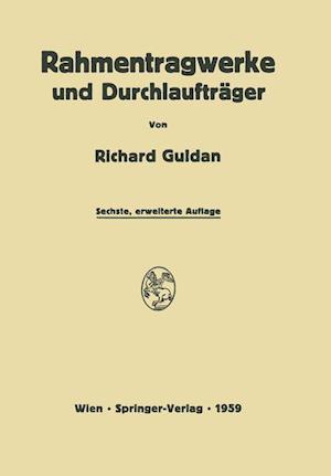 Rahmentragwerke Und Durchlauftrager af Richard Guldan, Horst Reimann