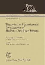 Theoretical and Experimental Investigations of Hadronic Few-body Systems af Claudio Ciofi Degli Atti