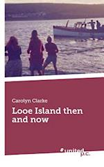 Looe Island Then and Now af Carolyn Clarke