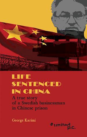 Bog, paperback Life Sentenced in China af George Karimi