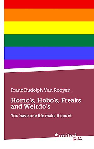 Bog, paperback Homo's, Hobo's, Freaks and Weirdo's af Franz Rudolph Van Rooyen