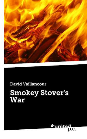 Bog, paperback Smokey Stover's War af David Vaillancour