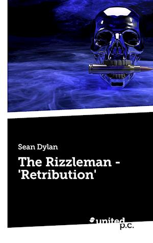 Bog, paperback The Rizzleman - 'Retribution' af Sean Dylan