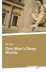 One Man's Deep Words af MR Ben