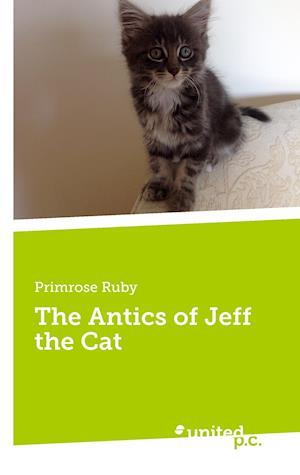 Bog, paperback The Antics of Jeff the Cat af Primrose Ruby