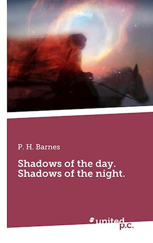 Bog, paperback Shadows of the Day. Shadows of the Night. af P. H. Barnes