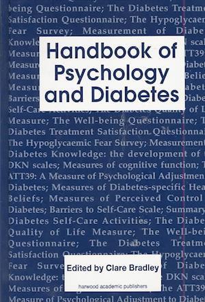 Handbook of Psychology and Diabetes af Clare Bradley